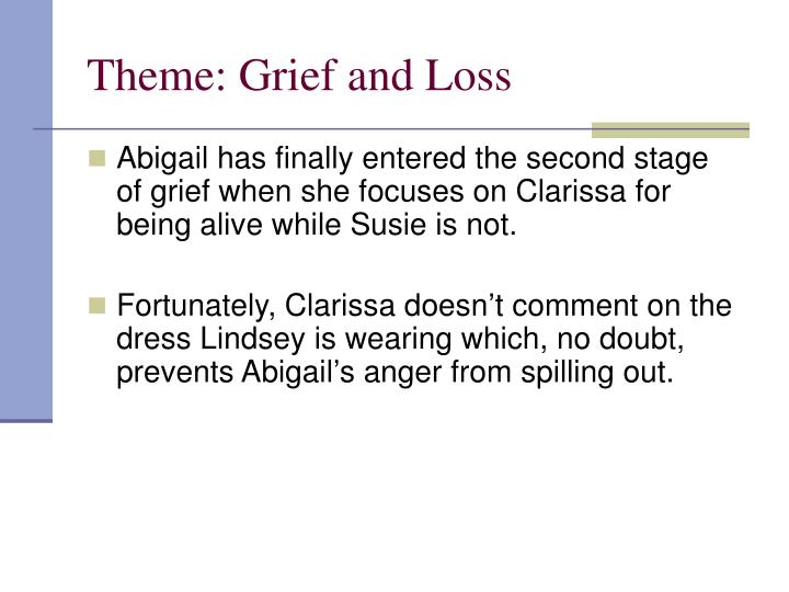 Theme: Grief and Loss