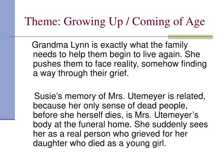 Theme: Growing Up / Coming of Age
