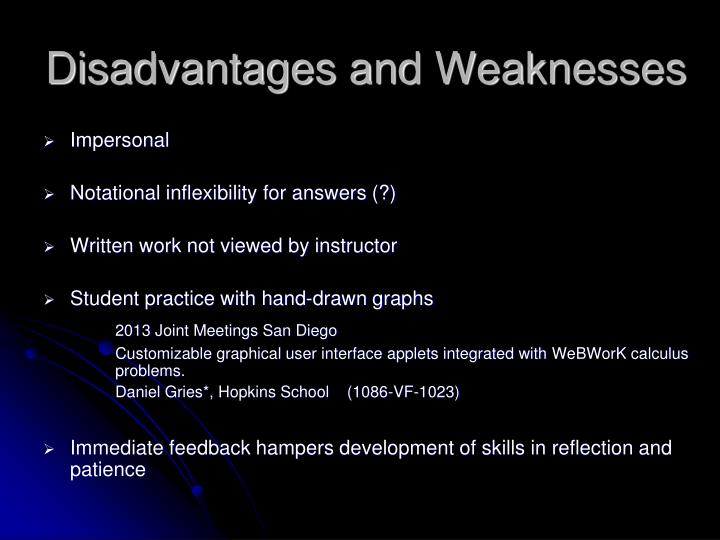 Disadvantages and Weaknesses