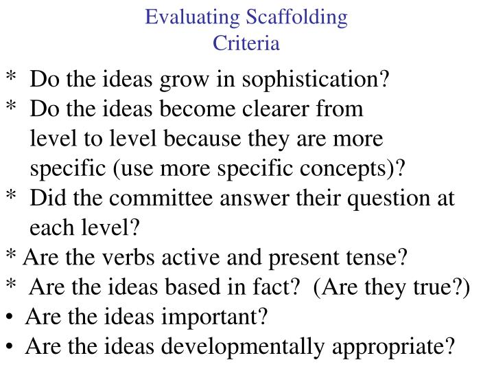 Evaluating Scaffolding