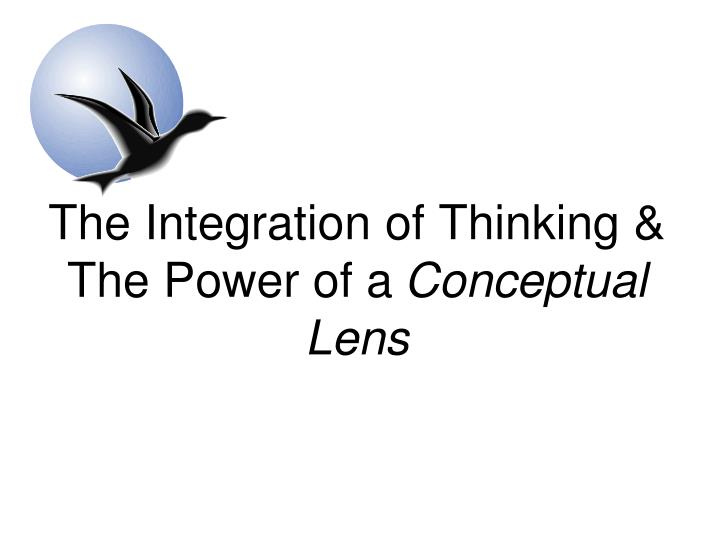 The Integration of Thinking &