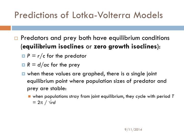 Predictions of Lotka-Volterra Models
