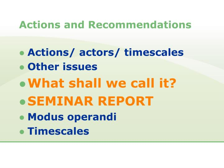 Actions and Recommendations