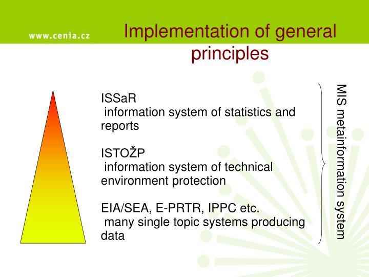 Implementation of general principles