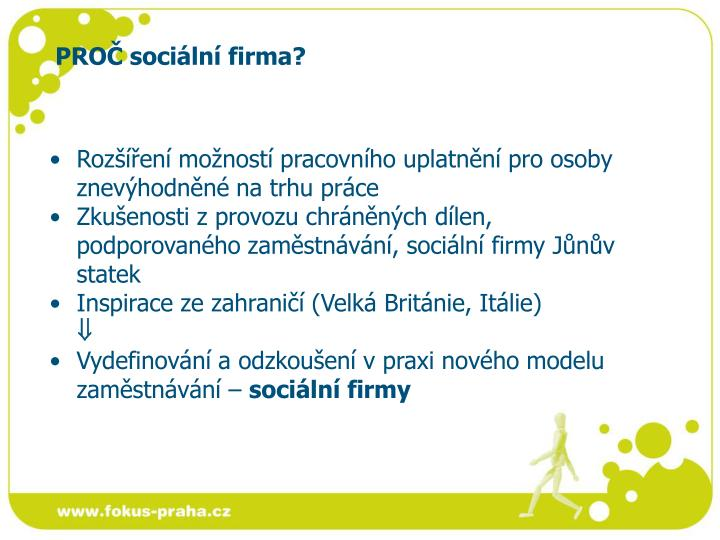 PROČ sociální firma?