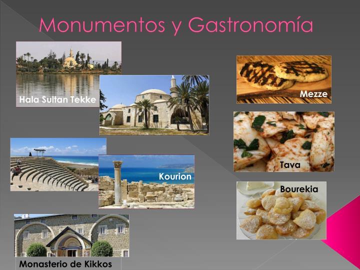 Monumentos y Gastronomía