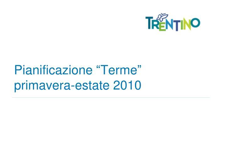 """Pianificazione """"Terme"""""""