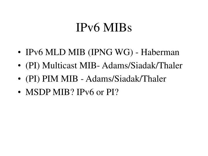 IPv6 MIBs