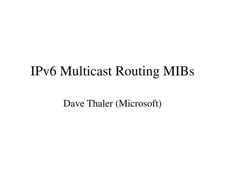 ipv6 multicast routing mibs