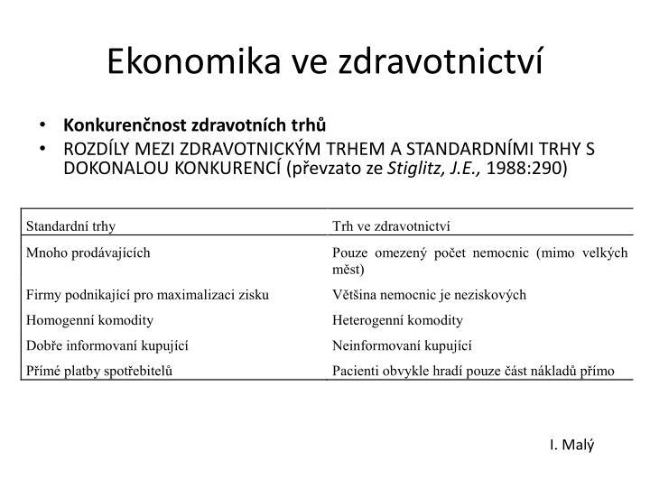 Ekonomika ve zdravotnictví