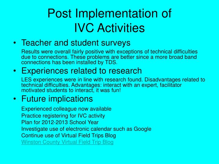 Post Implementation of
