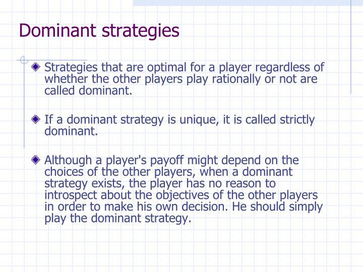 Dominant strategies