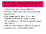 there were jews in algeria before during the arrival of the french