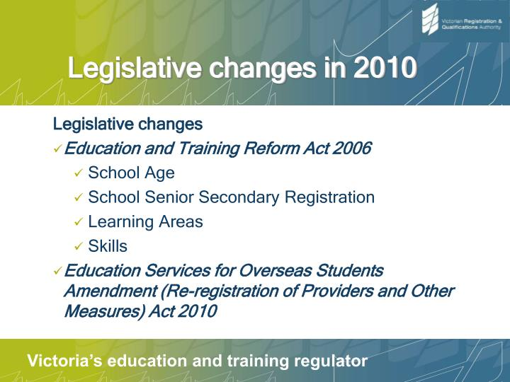 Legislative changes in 2010