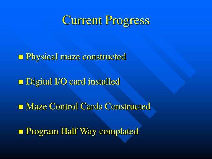 Current Progress