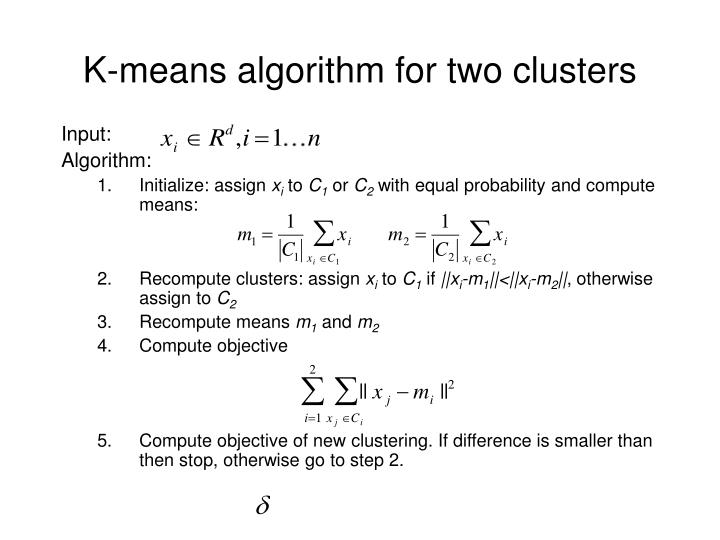 K-means algorithm for two clusters
