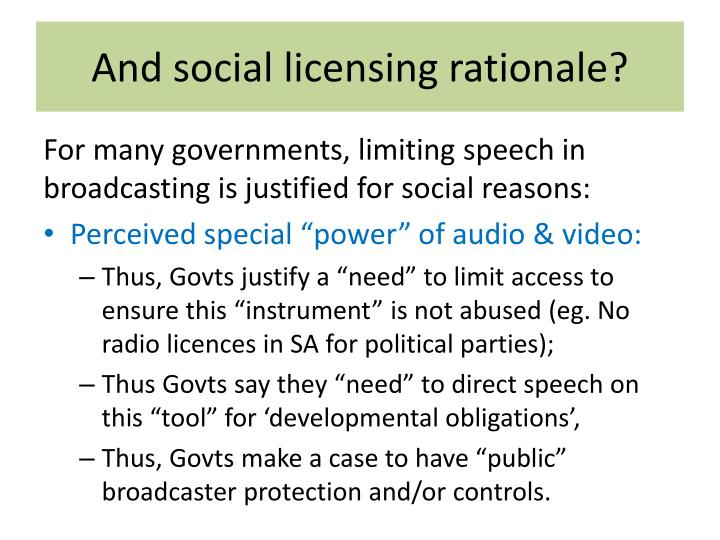 And social licensing rationale?