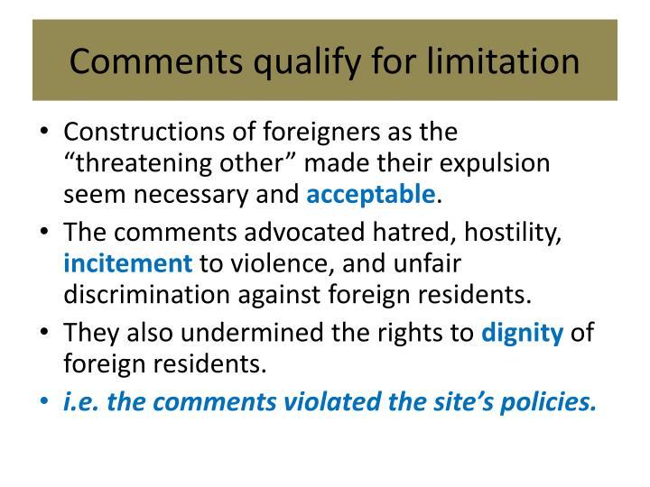 Comments qualify for limitation