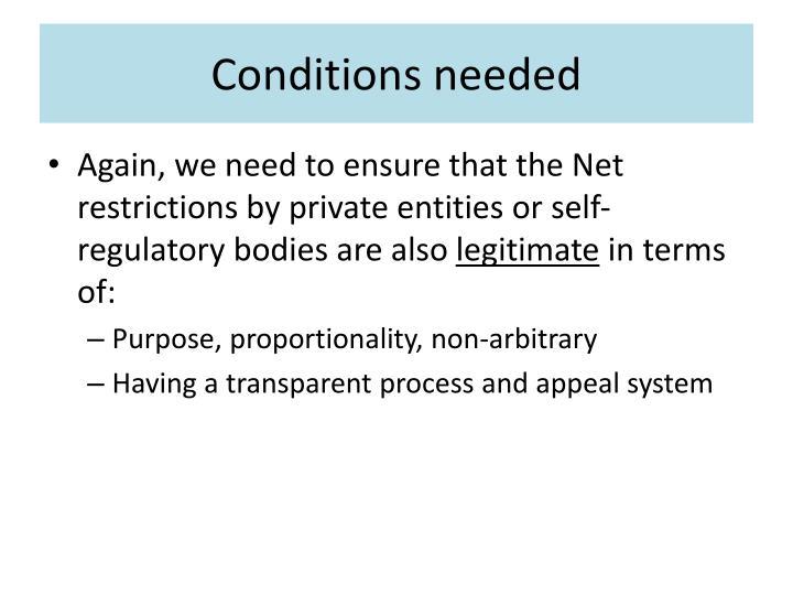 Conditions needed