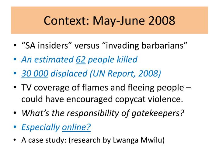 Context: May-June 2008