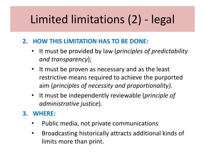 Limited limitations (2) - legal
