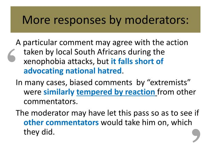 More responses by moderators: