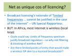 net as unique cos of licencing