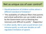net as unique cos of user control