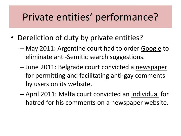 Private entities' performance?
