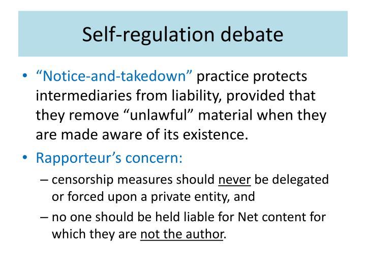 Self-regulation debate