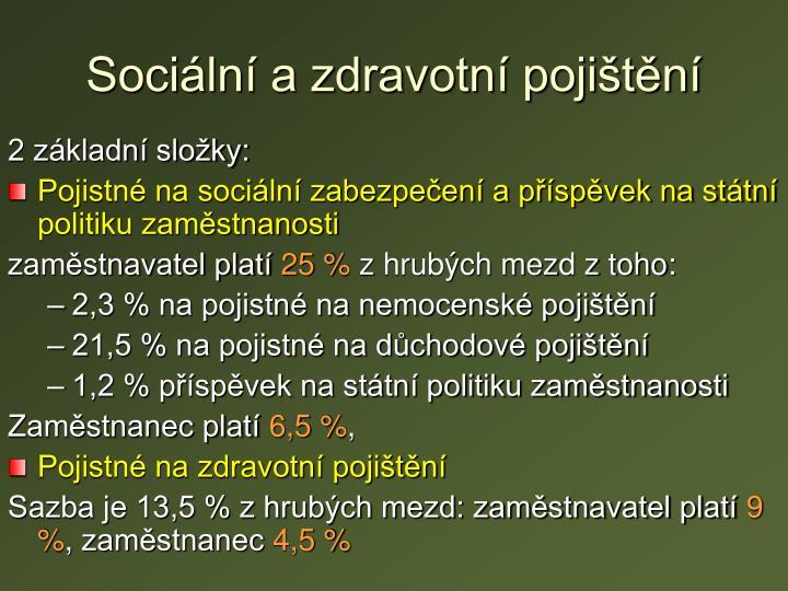 Sociální a zdravotní pojištění