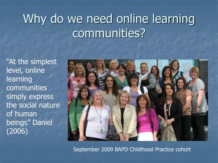 Why do we need online learning communities?