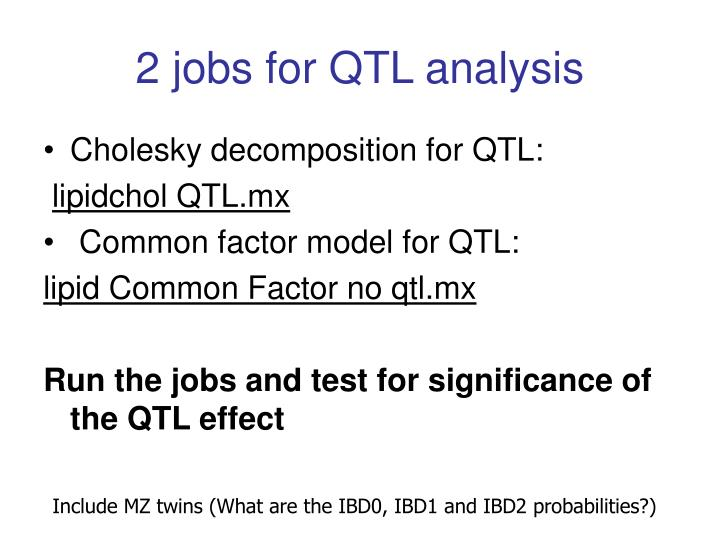 2 jobs for QTL analysis