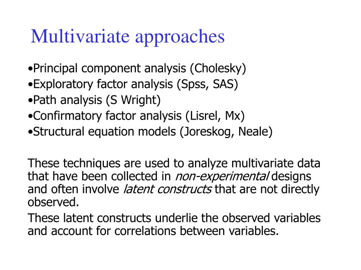 Multivariate approaches