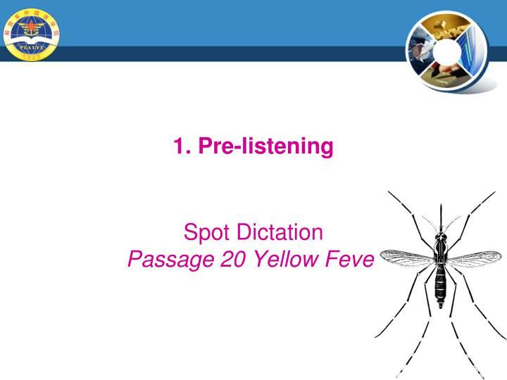 1. Pre-listening