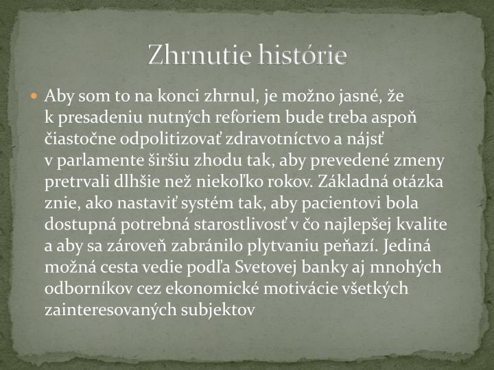 Zhrnutie histórie