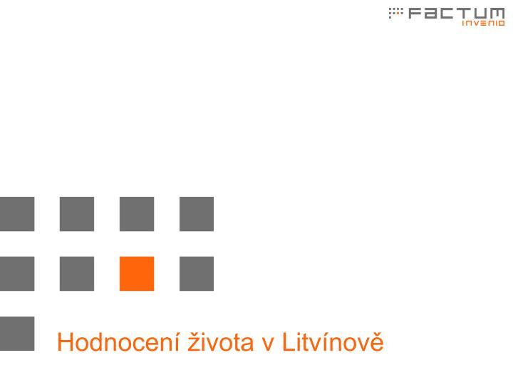Hodnocení života v Litvínově