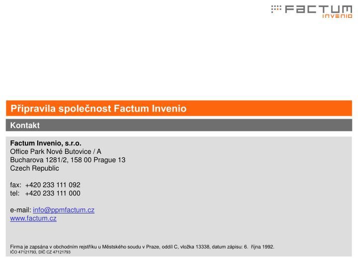 Připravila společnost Factum Invenio