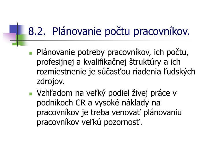 8.2.  Plánovanie počtu pracovníkov.