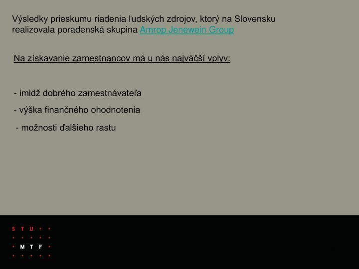 Výsledky prieskumu riadenia ľudských zdrojov, ktorý na Slovensku realizovala poradenská skupina