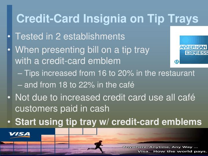 Credit-Card Insignia on Tip Trays