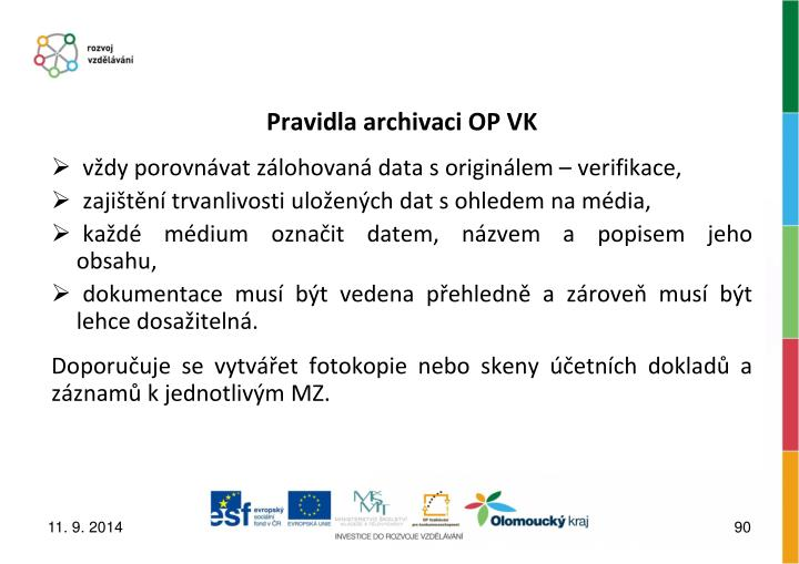 Pravidla archivaci OP VK