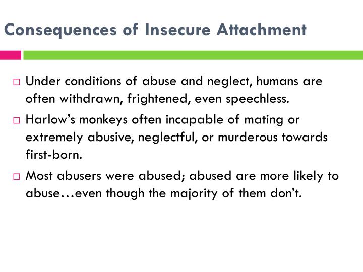Consequences of Insecure Attachment