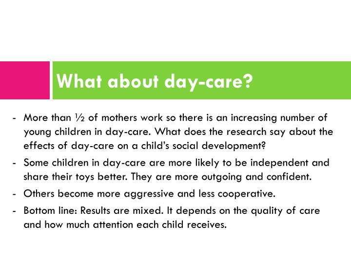 What about day-care?