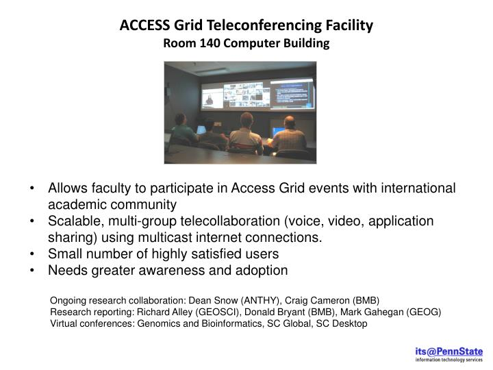 ACCESS Grid Teleconferencing Facility