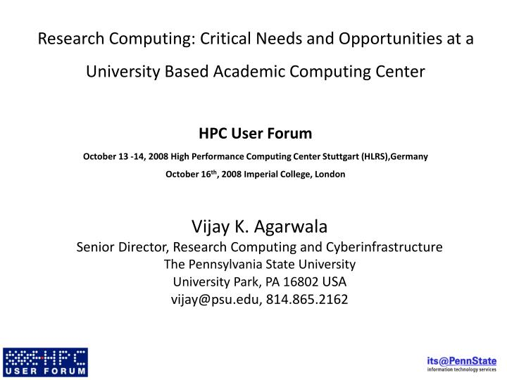 Research Computing: Critical Needs and Opportunities at a University Based Academic Computing Center
