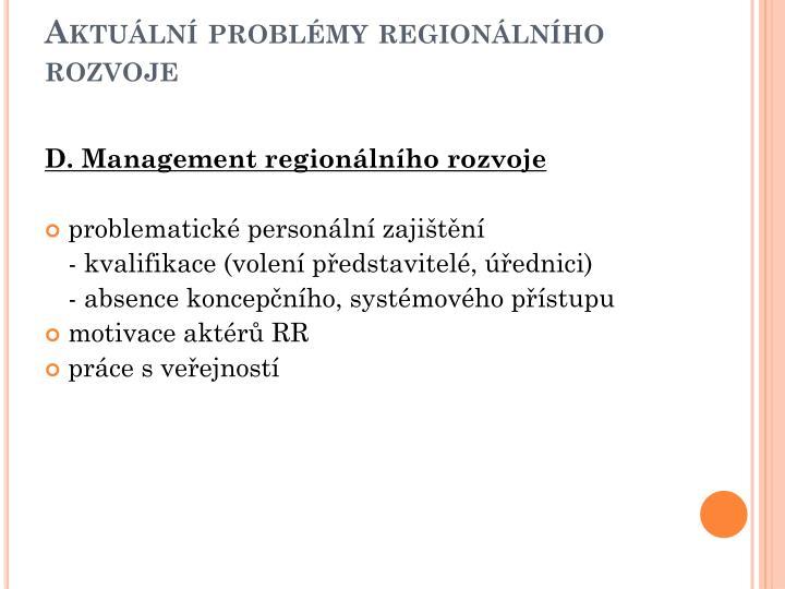 Aktuální problémy regionálního rozvoje