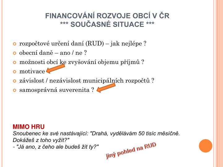 FINANCOVÁNÍ ROZVOJE OBCÍ V ČR