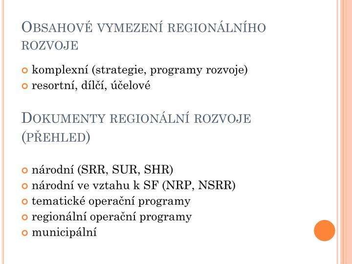 Obsahové vymezení regionálního rozvoje
