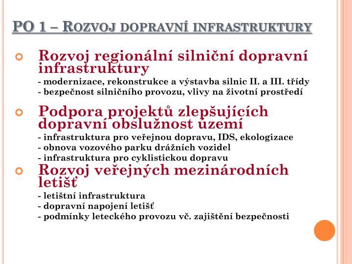 PO 1 – Rozvoj dopravní infrastruktury